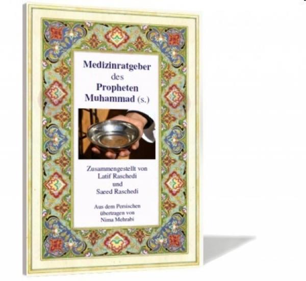 Medizinratgeber des Propheten Muhammad (s.) Islam Buch Deutsch