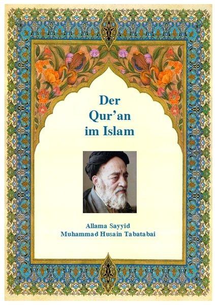 Der Qur'an im Islam Allama Sayyid Muhammad Husain Tabatabai