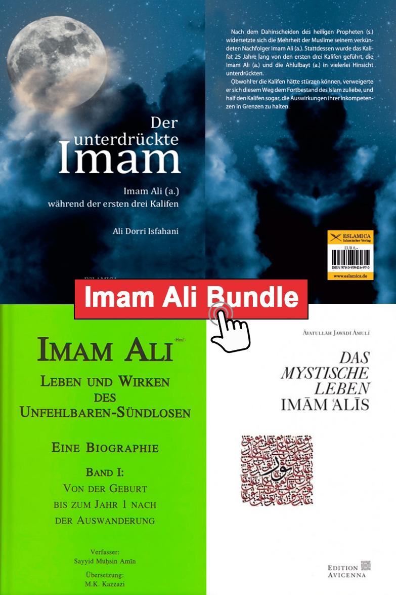 """Imam Ali Bundel 3 Bücher """"Mystische Leben"""" +  """"Lebensbiographie Band 1"""" + Der unterdrückte Imam Ali"""