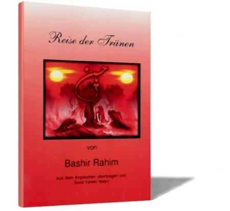 Reise der Tränen - Die Geschichte von Ashura und Karbalah auf Deutsch