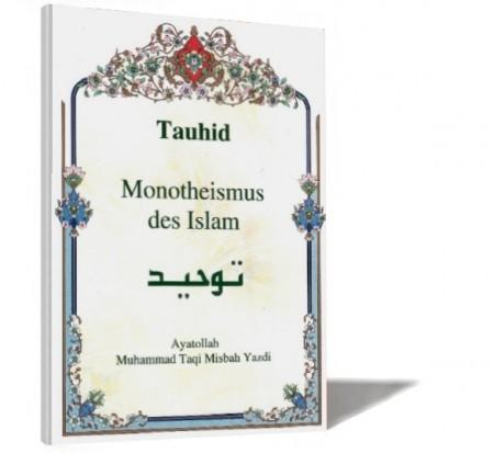 Tauhid - Monotheismus des Islam Islamische Bücher Deutsch