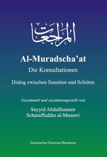 Al-Muradscha'at – Die Konsultation