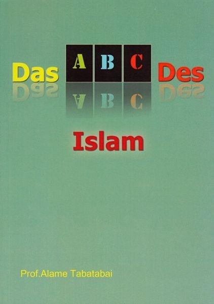 ABC des Islam - allameh tabatabai  Islamische Bücher - Schia-shop.de - Bücher über Islam, Deutschsprachige Bücher über Islam