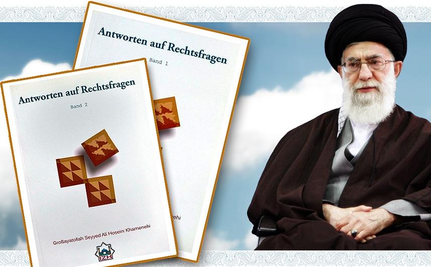 Antworten auf Rechtsfragen – Band 1 und 2 - Imam Khamenei