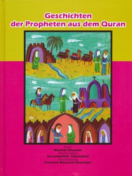 Geschichten der Propheten aus dem Koran - Ideal für Kinder und Jugendliche!