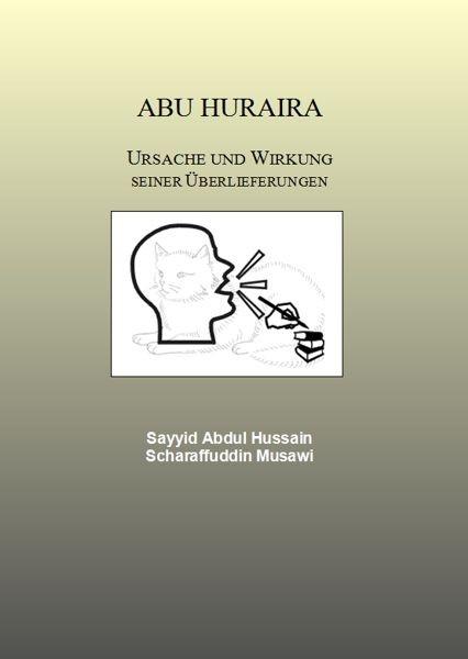 Abu Huraira  von Sayyid Abdulhussain Scharaffuddin al Musawi