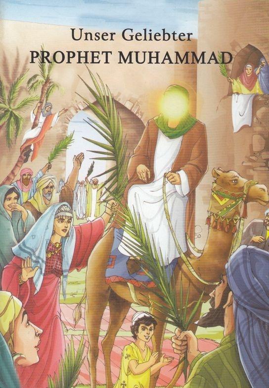 Unser geliebter Prophet Muhammad - islamische Geschichten für Kinder