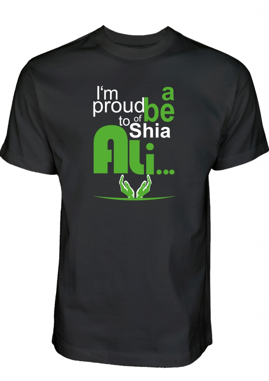 I am proud to be a Shia of Ali - T-Shirt
