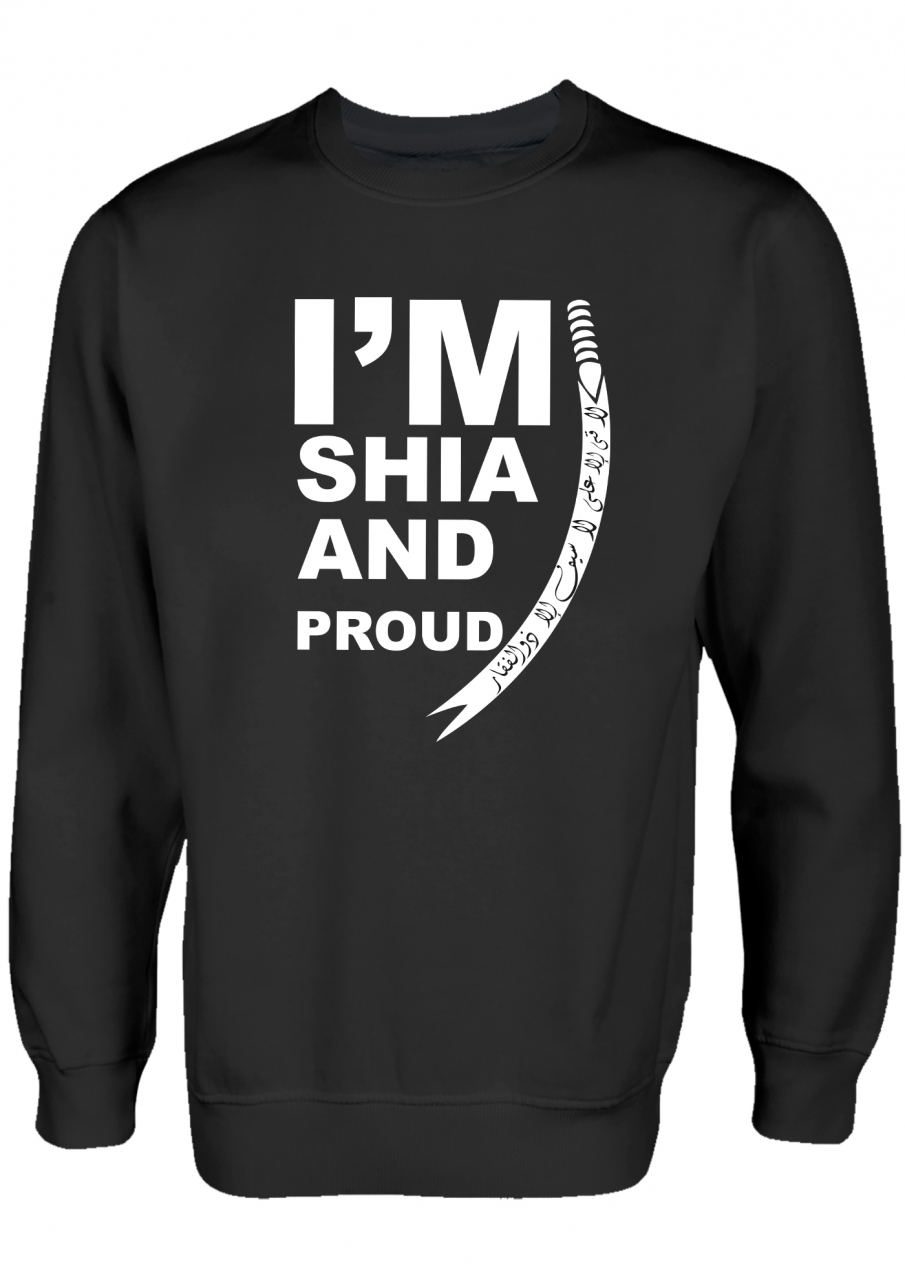I'M Shia and proud Shia Clothing Islamische Kleidung Pullover