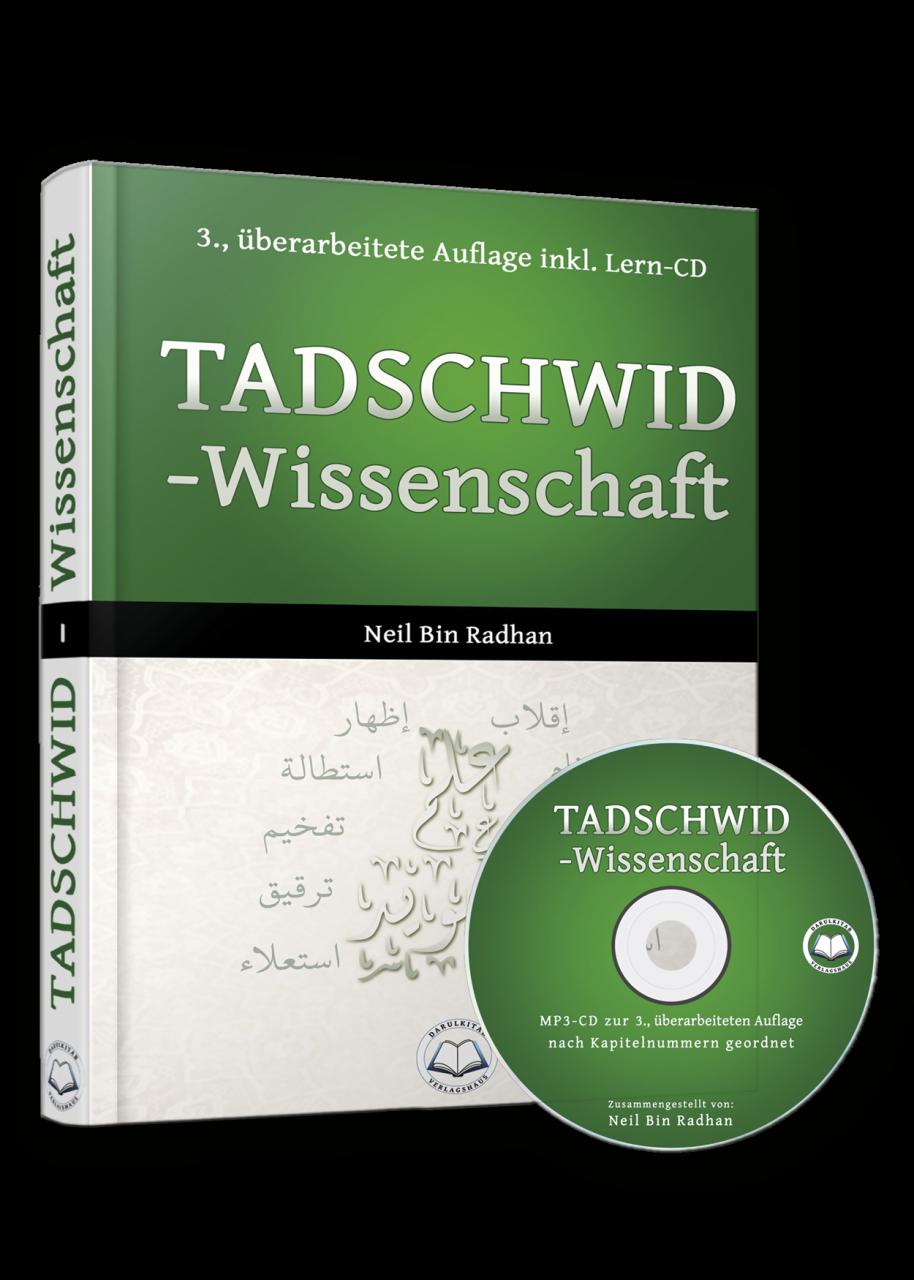 Tadschwidwissenschaft (3. Auflage)  Neil Bin Radhan, ISBN : 978-3-943812-00-8
