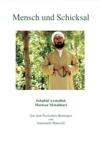Mensch und Schicksal Fragen nach dem Schicksal und Freiheit Islam Buch