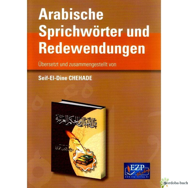 Arabische Sprichwörter und Redewendungen