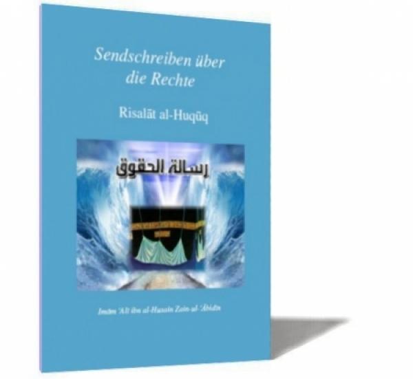 Sendschreiben über die Rechte - Risalat al-Huquq