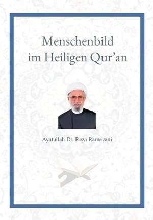 Menschenbild im Heiligen Qur'an Selbsterkenntnis des Menschen