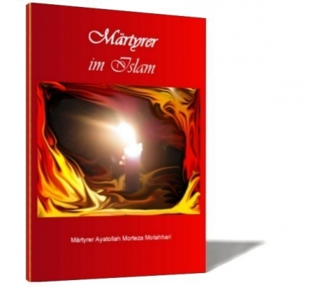 Märtyrer im Islam von Ayatollah Morteza Motahhari