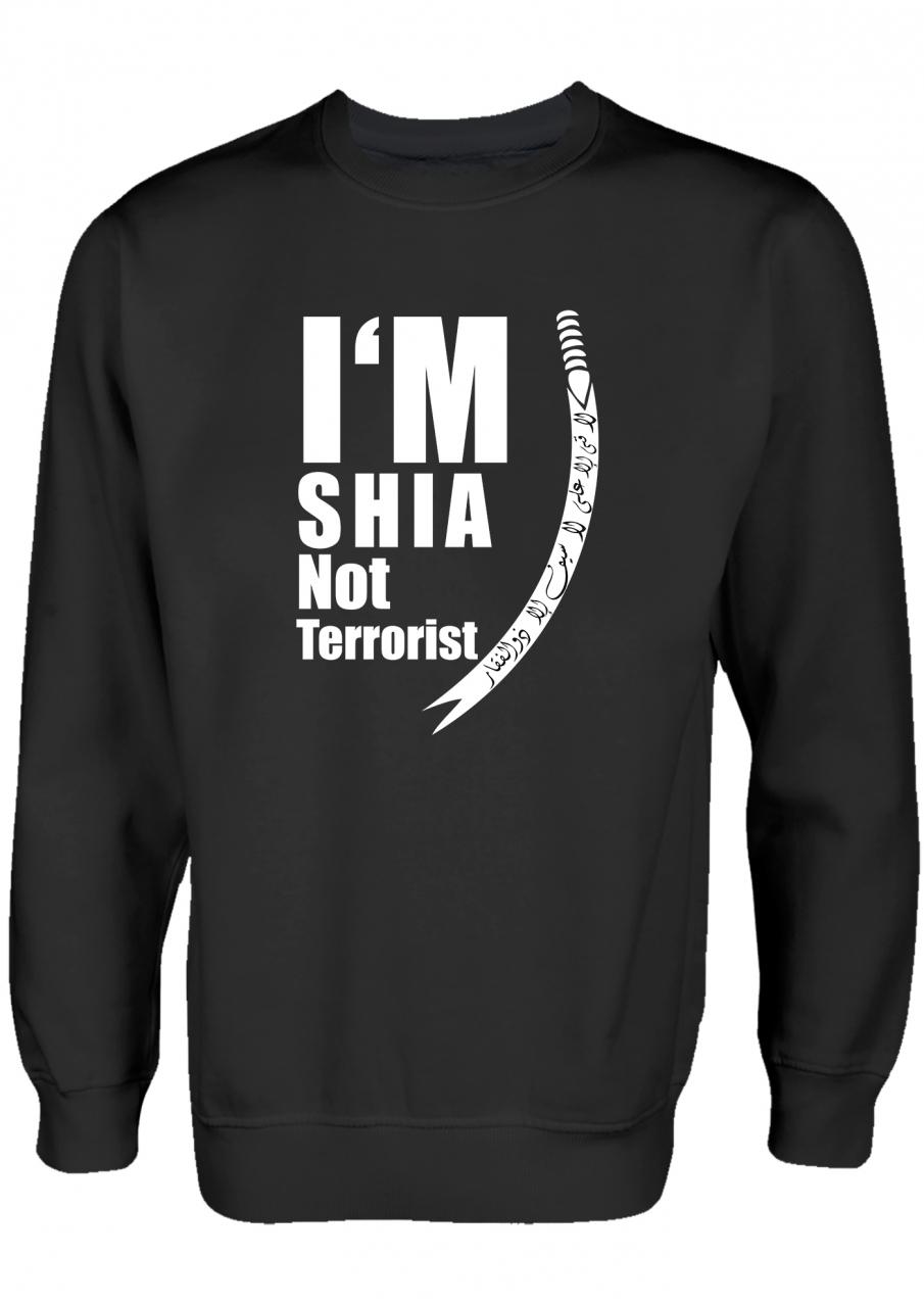 I'M Shia not Terrorist Shia Clothing Islamische Kleidung Pullover
