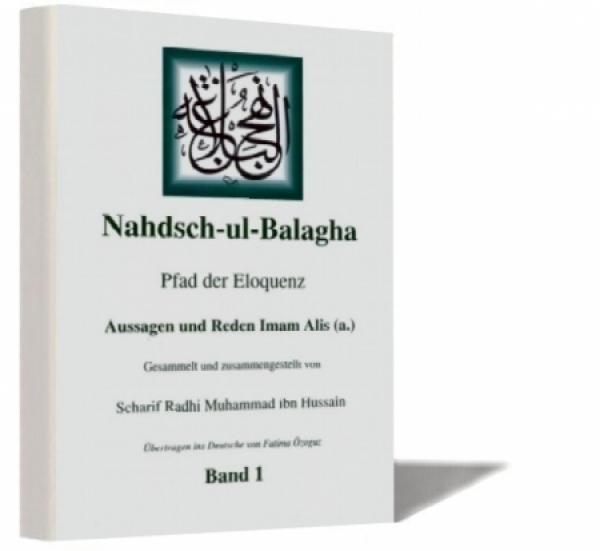 Nahdsch-ul-Balagha - Deutsche Übersetzung -1 Pfad der Eloquenz