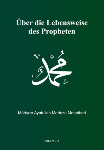 Über die Lebensweise des Propheten