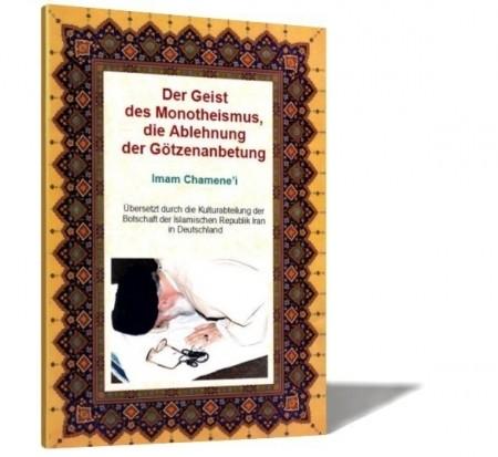 Der Geist des Monotheismus Islamische Bücher Deutsch