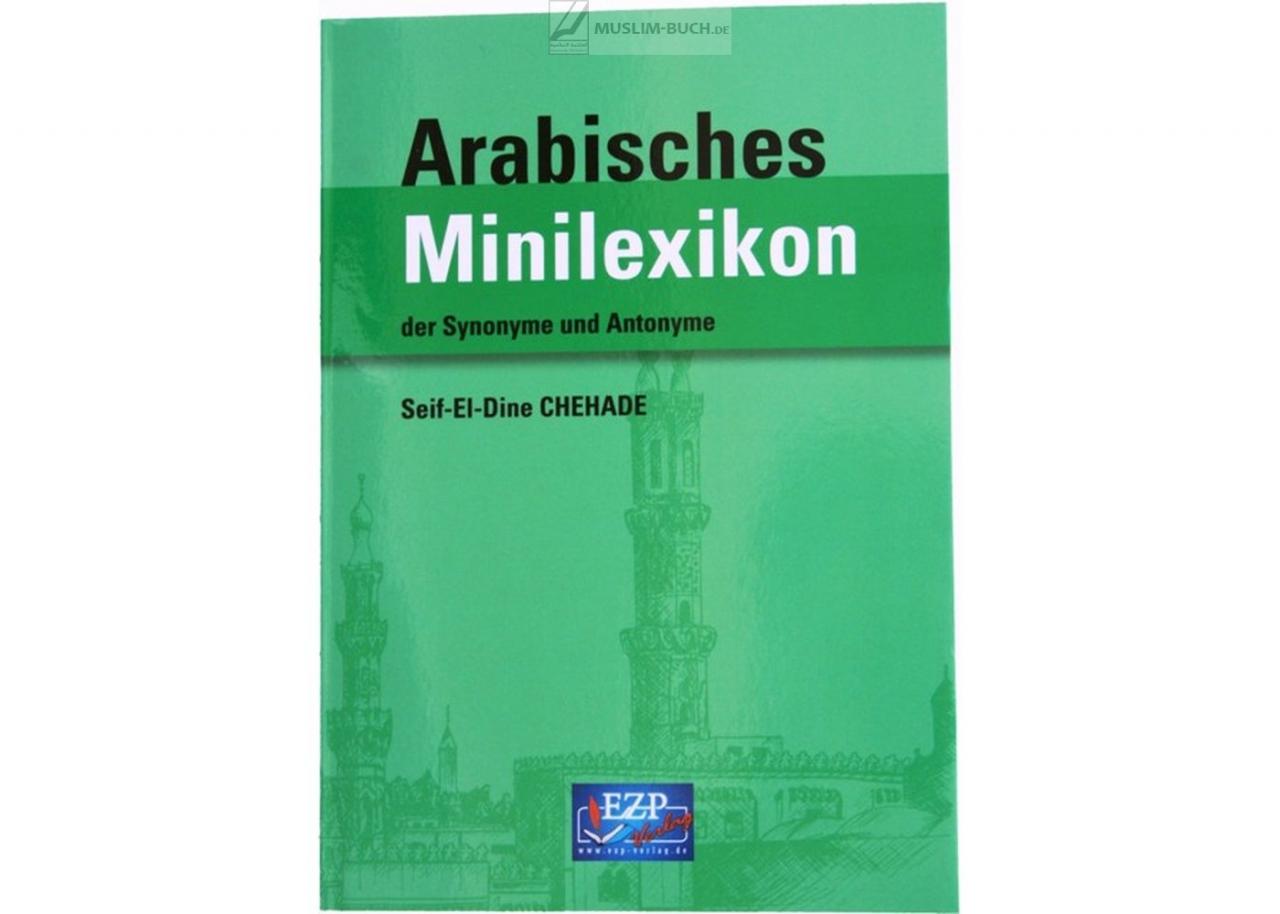 Arabisches Minilexikon der Synonyme und Antonyme