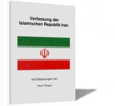 Verfassung der Islamischen Republik Islamische Bücher Deutsch