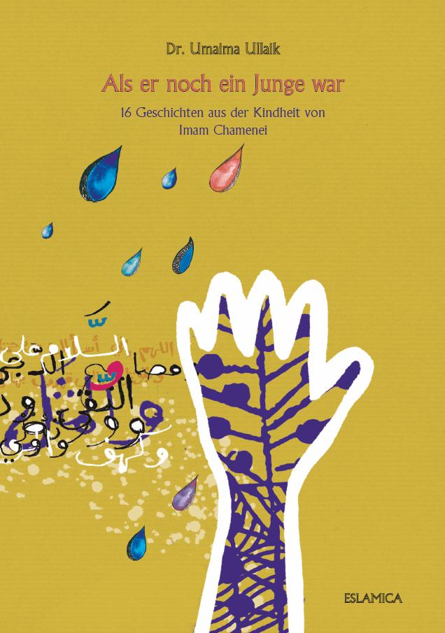 16 Geschichten aus der Kindheit von Imam Chamenei Als er noch ein Junge war