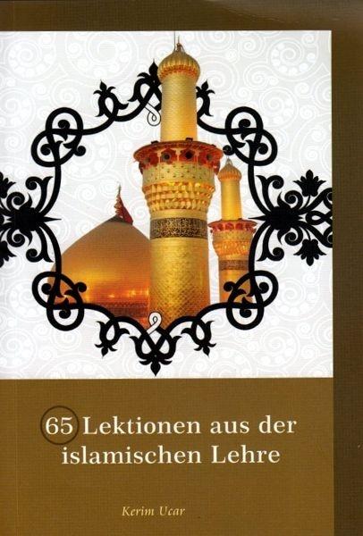 65 Lektionen aus der islamischen Lehre
