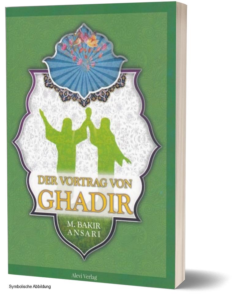 Der Vortrag von Ghadir Khum - Alle Beweise und Hintergründe zum großen Ereignis auf Deutsch
