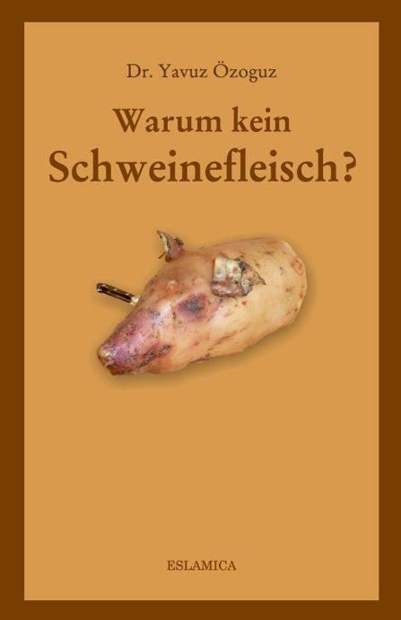 Warum kein Schweinefleisch Islamische Bücher auf Deutsch