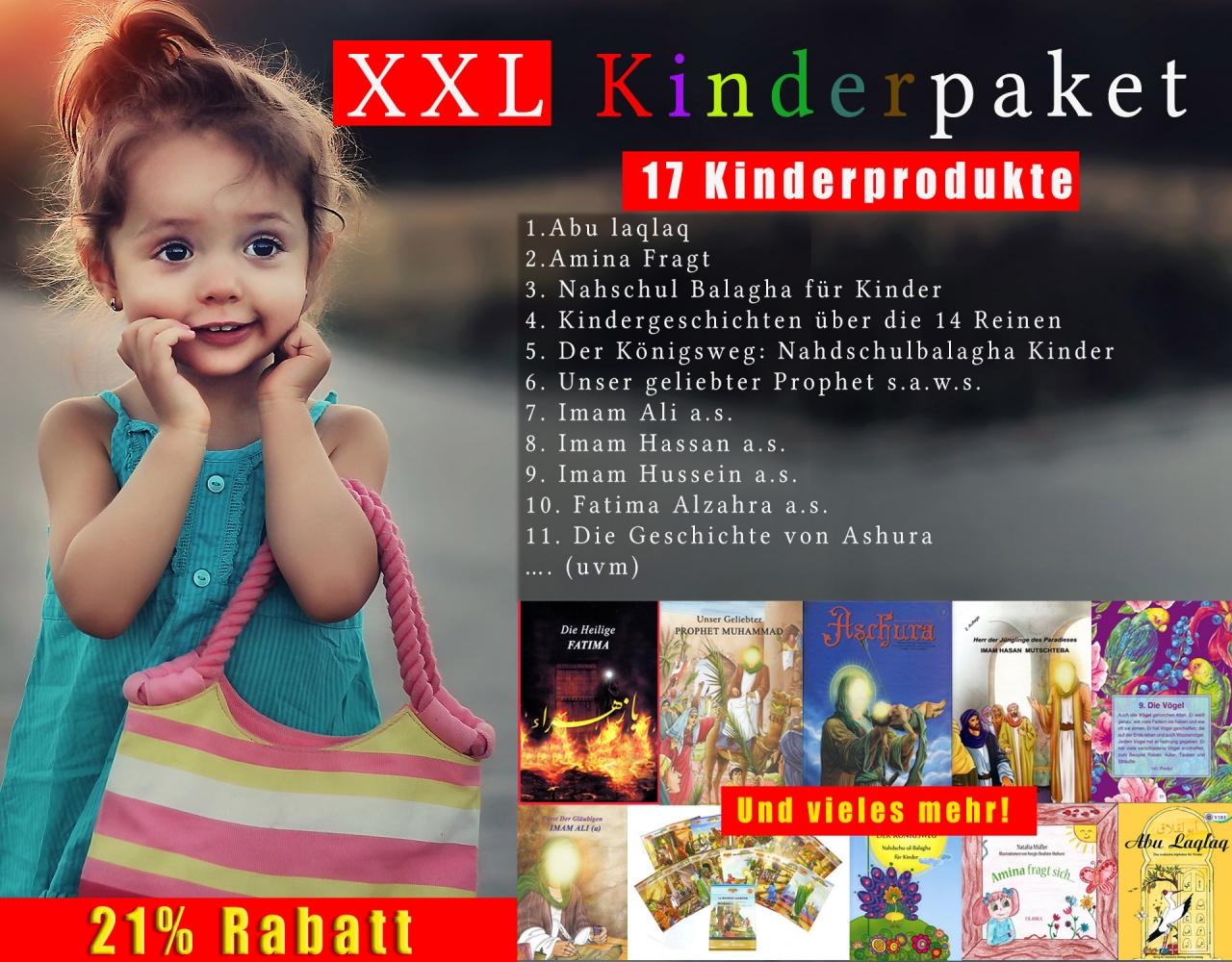 XXL Kinderpaket von Schia-Shop.de  Über 17 Kinderbücher auf Deutsch über die Ahlulbait a.s. Kindsgerecht erzählt.       Amina fragt sich was ist eigentlich ein Muslim     Der Königsweg: Nahjulbalagha für Kinder     Kindergeschichten über die 14 Reinen (14