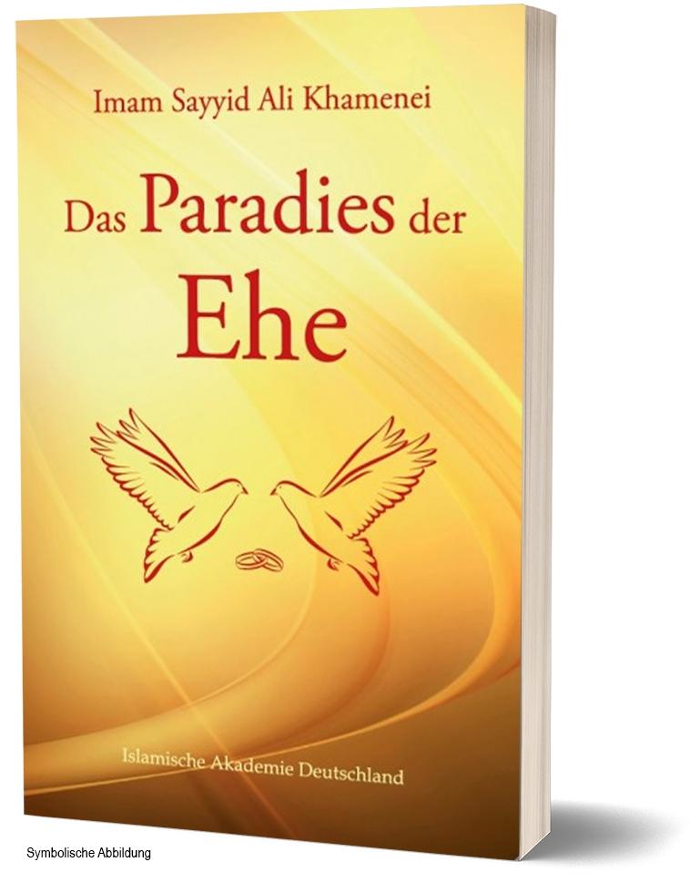 Das Paradies der Ehe von Imam Khamenei Islamische Bücher Deutsch