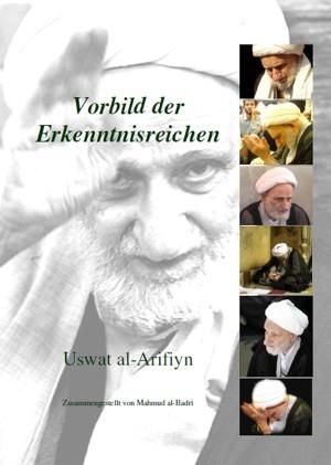 Vorbild der Erkenntnisreichen von Ayatullah Bahdschat Bahjat