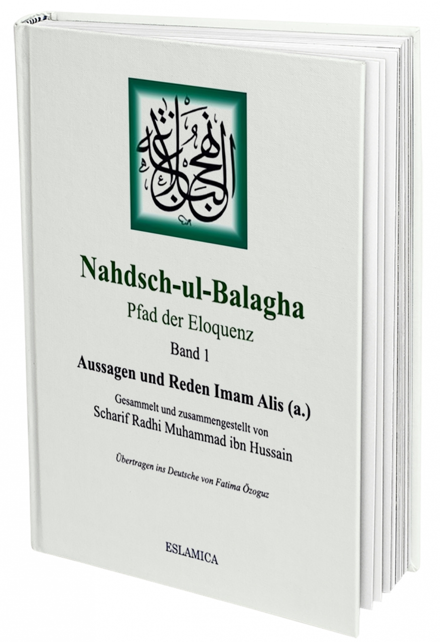Nahjul balagha Nahdsch-ul-Balagha 1 Pfad der Eloquenz von Imam Ali