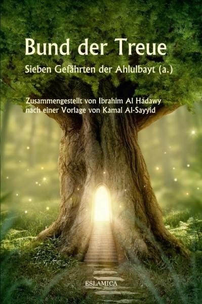 Bund der Treue: Sieben Gefährten der Ahlulbayt Islamische Bücher Deutsch