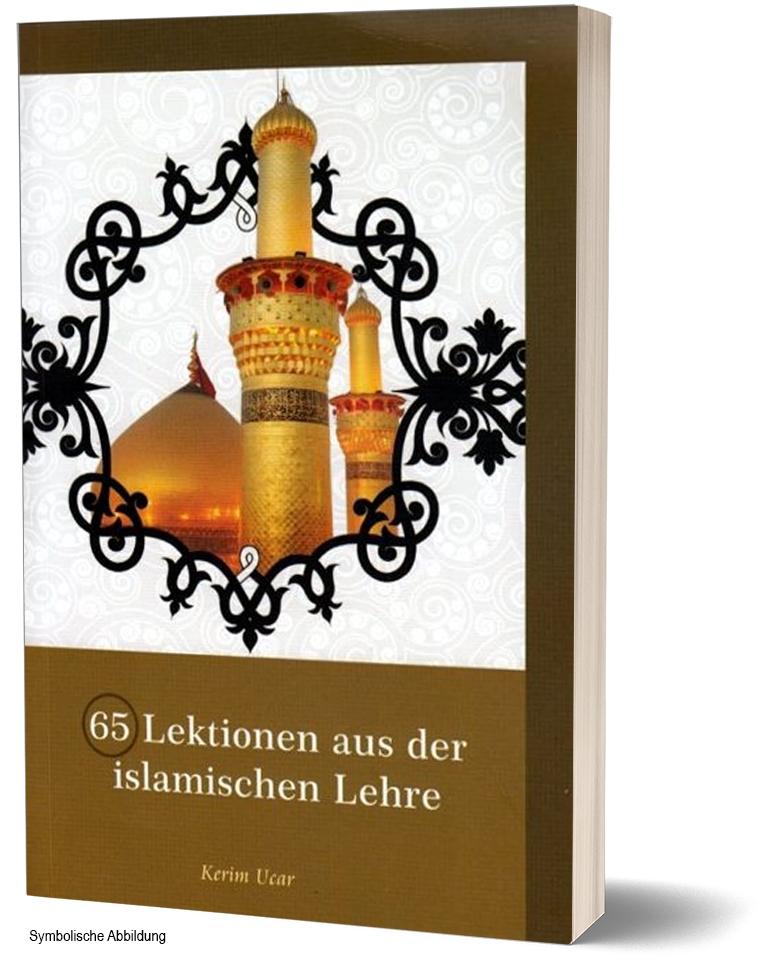 65 Lektionen aus der islamischen Lehre Fragen und Antworten über den Islam