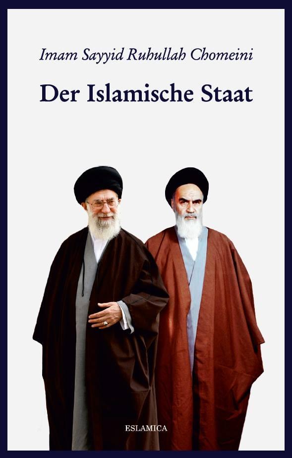 Der islamische Staat von Imam Sayyid Ruhullah Khumeini